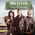 Merrick & The Highway Patrol show