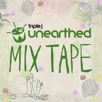 triple j Unearthed Mixtape show