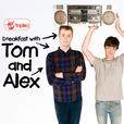 Tom and Alex show