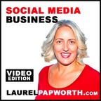 Social Media Business by Laurel Papworth show
