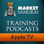 Market Samurai Training - For Apple TV show