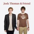 Josh Thomas and Friend show