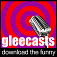 GleeCast show