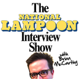 The National Lampoon Interview Show with Brian McCarthy  show