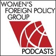 Women's Foreign Policy Group Podcasts show