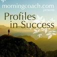 MorningCoach.com Profiles in Success show