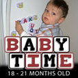 Baby Time: 18-21 Months Old show