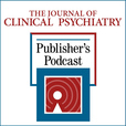 The Journal of Clinical Psychiatry Publisher's Podcast show