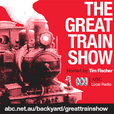 Great Train Show with Tim Fischer show