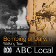 Bombing of Darwin Walking Tour show