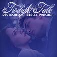 Twilight Talk - Der deutsche Bis(s)-Podcast show