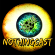 The NothingCast show