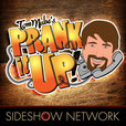 Prank It Up! with Tom Mabe show