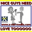 Nice Guys Need Love Too--Dating Made Difficult show