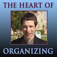 The Heart of Organizing show