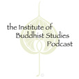 Institute of Buddhist Studies Podcast show