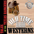 Tales of the Texas Rangers - OTRWesterns.com show