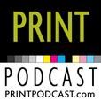 Print Podcast: Printing & Graphic Design by PrintPodcast.com show