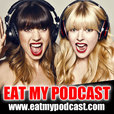 Eat My Podcast show