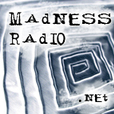 Madness Radio - Voices and Visions From Outside Mental Health show