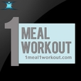 1 Meal 1 Workout show