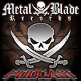 Metal Blade Records Podcasts show