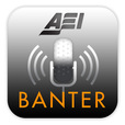 Banter: An AEI Podcast show