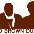 Two Brown Dudes show