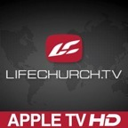 LifeChurch.tv: HD Message Series for Apple TV (720p) show
