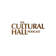 The Cultural Hall Podcast show