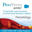 PeerView Press Hematology CME/CNE/CPE Video Podcast show