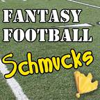 Fantasy Football Schmucks show
