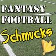Fantasy Football Schmucks show