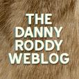 The Danny Roddy Weblog show