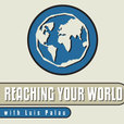Reaching Your World with Luis Palau show