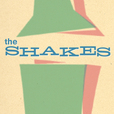 The Shakes show