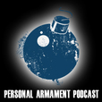 Personal Armament Podcast - Master Feed show