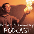 Hatak's AP Chemistry Podcast show