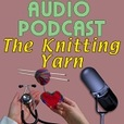 Audio Podcast from The Knitting Yarn show