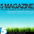 5 Magazine: House Music Podcasts, Mixes and Radio Shows show