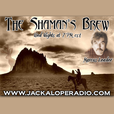 The Shaman's Brew – Jackalope Podcasts show