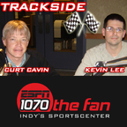 Trackside with Curt Cavin and Kevin Lee show