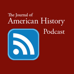 The Journal of American History Podcast show