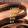 The FILM LIST : A Film/TV Podcast show