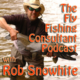 Fly Fishing Consultant Podcast show