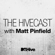 The Hivecast with Matt Pinfield show