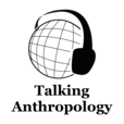 Talking Anthropology show