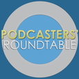 Podcasters' Roundtable - Learn how to podcast by discussing podcasting show