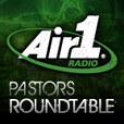 Air 1 Pastors Roundtable Podcast show