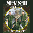 MASH 4077 Podcast show